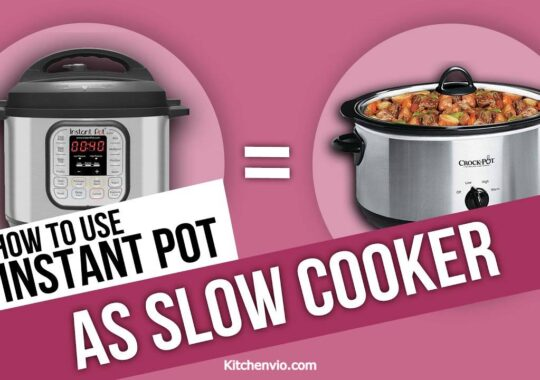 Easy Tips to use your Instant Pot as a Slow Cooker!