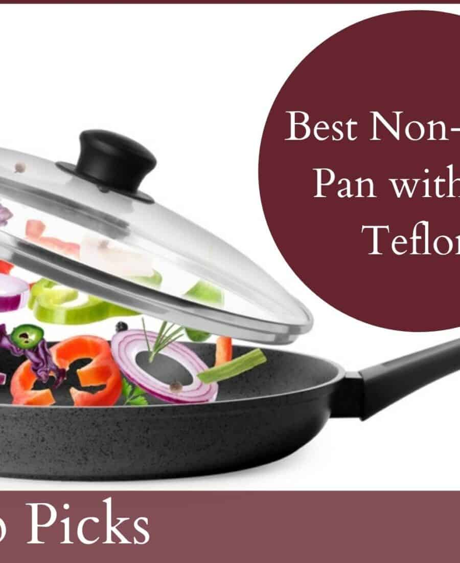 7 Best Non-Stick Pan without Teflon [2022] Unbiased Review and Buyer's Guides